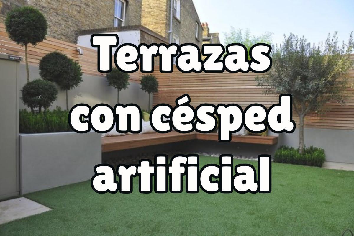 Terrazas Con Césped Artificial Un Paraíso Terrenal